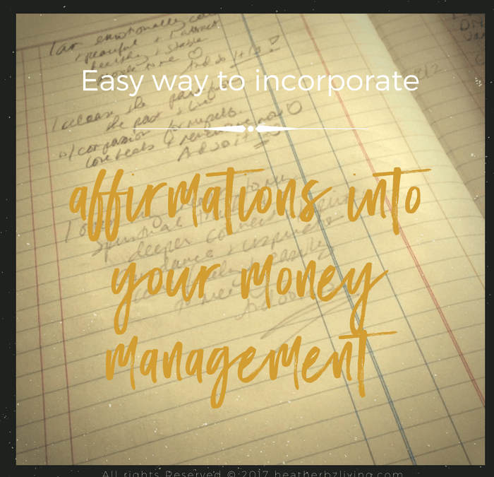 Easy way to incorporate affirmations into your money management